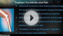 Ayurvedic Treatment For Arthritis Joint Pain And Stiffness