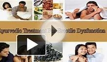 Ayurvedic Treatment For Erectile Dysfunction - Get Stiff