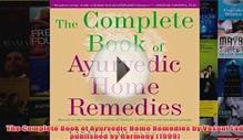 Download PDF The Complete Book of Ayurvedic Home Remedies