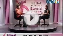 Eternal Health - Rejuvenation In Ayurveda - Ayurveda Tips