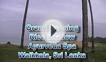 Rico Shadow Ayurveda Spa Grand Opening